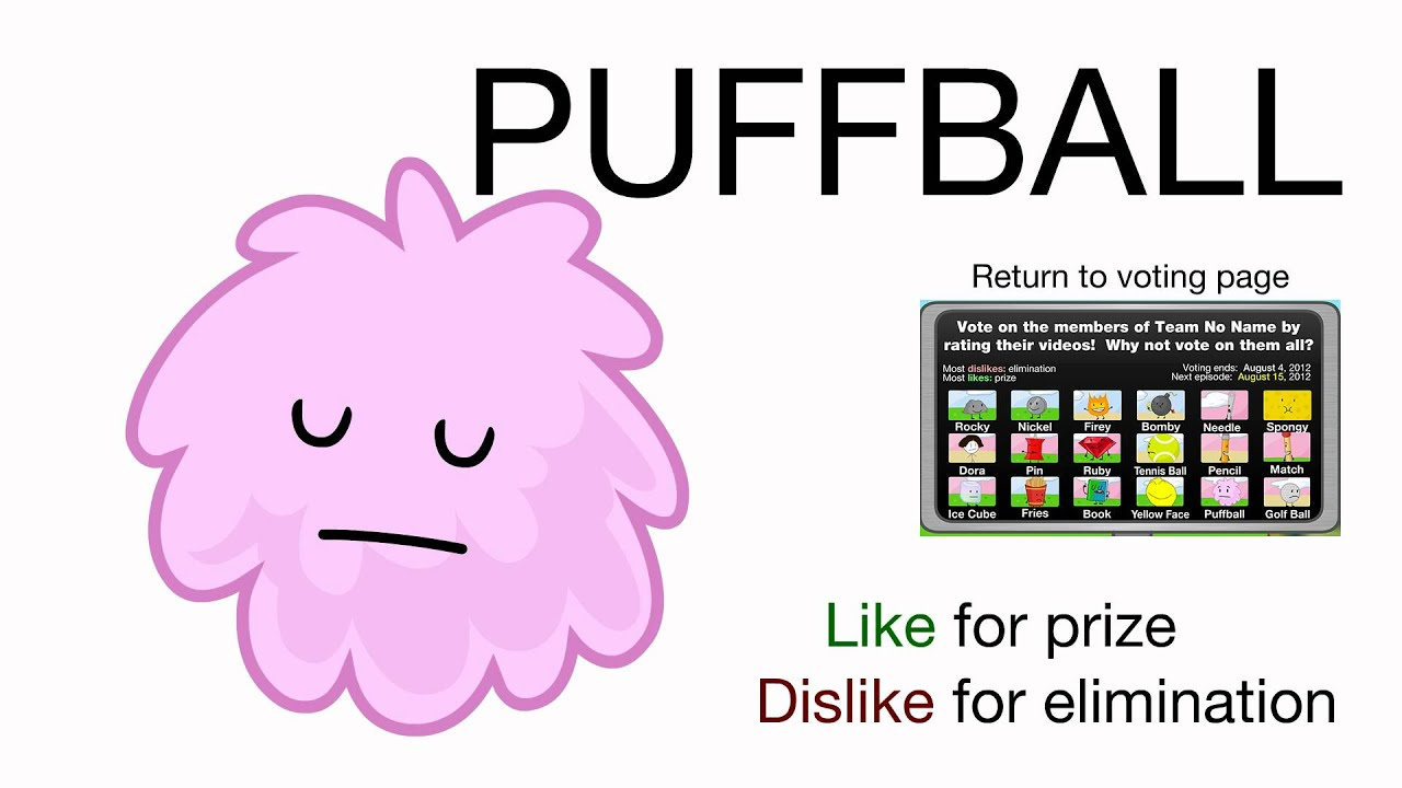 Vote for Puffball (BFDIA 2) - Vote for Puffball!