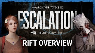 Dead by Daylight | ESCALATION Rift Overview