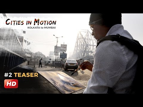 Second TEASER out | Cities in Motion - Kolkata to Mumbai | Art and Soul Gallery | Howrah Bridge