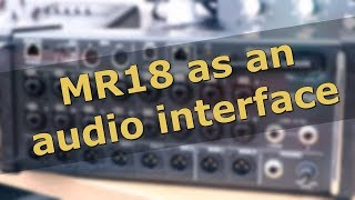 Setting up MR18 as an Audio Interface