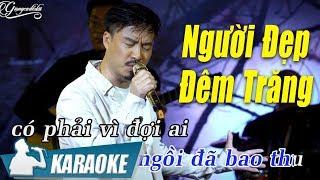 Người Đẹp Đêm Trăng Karaoke Quang Lập (Tone Nam) | Nhạc Vàng Bolero Karaoke