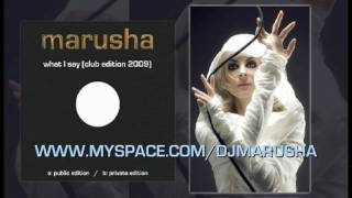 "MARUSHA ""What I Say"" club edition 2009 (Private Edition)"