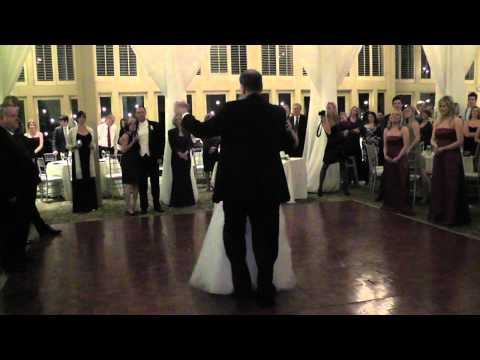 I Loved Her First: Father Daughter Wedding Dance