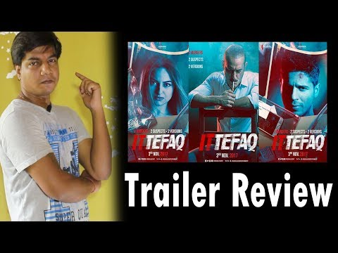 Ittefaq | Trailer Review | Siddharth...