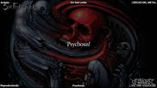 SIX FEET UNDER - PSYCHOSIS LYRICS