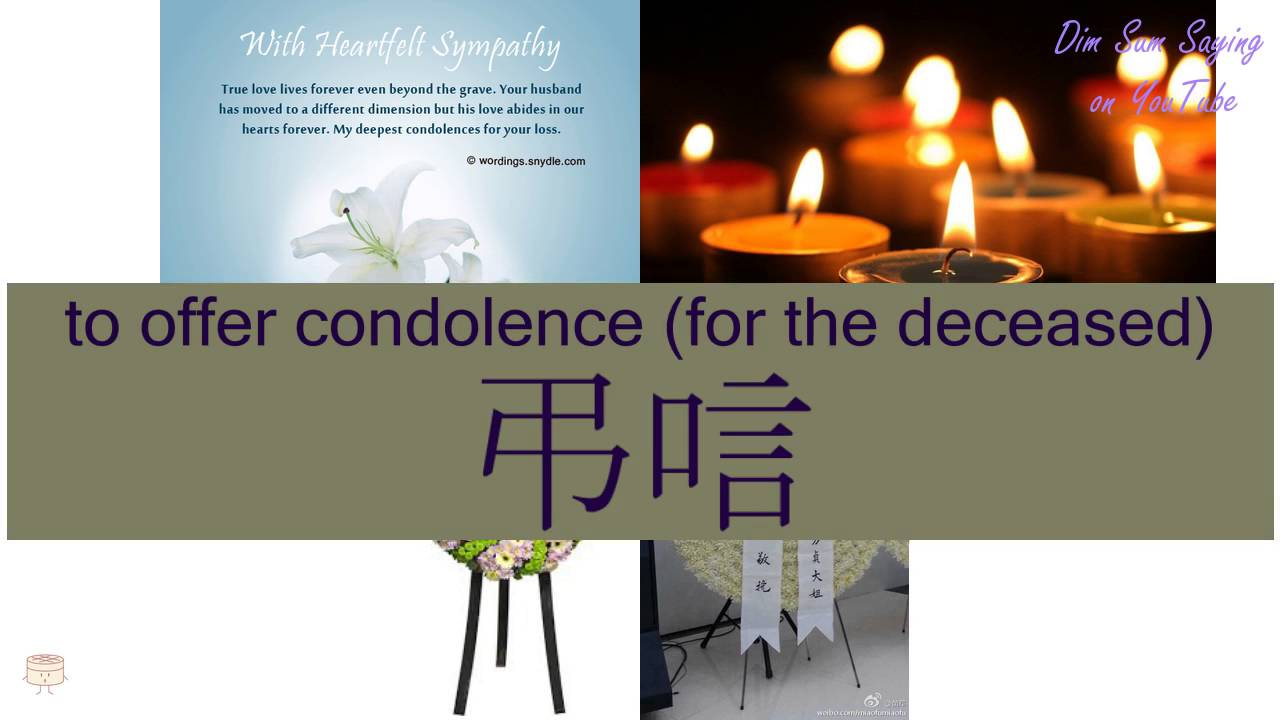 To Offer Condolence For The Deceased In Cantonese