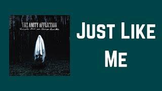 The Amity Affliction - Just Like Me (Lyrics)