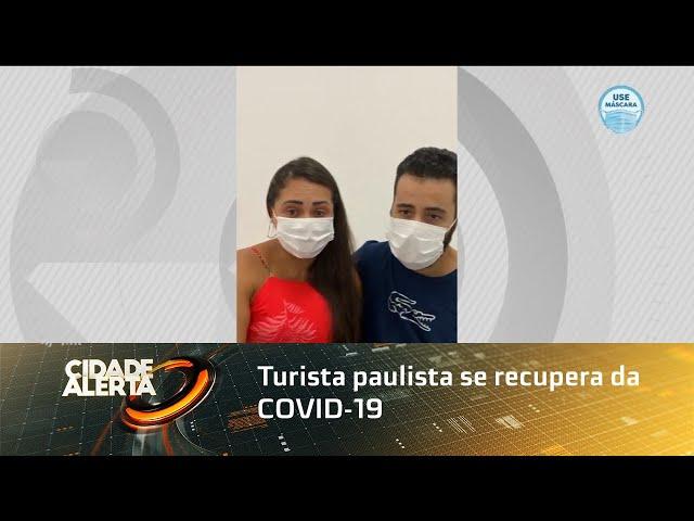 Turista paulista se recupera da COVID-19
