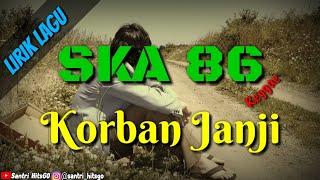 Lirik Lagu KORBAN JANJI SKA Cover Reggae