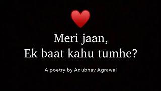 Ek Baar Smile Kar Do, Please? ♥️ - Anubhav Agrawal || Cute Message