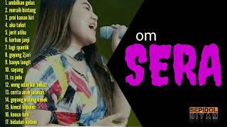 Download lagu SERA Dangdut koplo full album