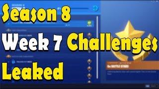Fortnite Week 7 Season 8 Challenges Leaked 2019