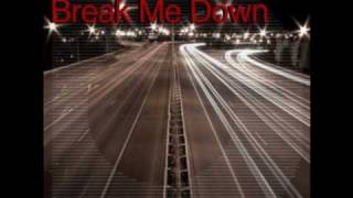 The One Hundred - Break Me Down (Will Atkinson Remix)