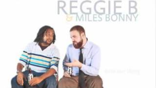 "06 - Reggie B & Miles Bonny ""The Only One"""