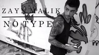 Zayn Malik - No Type ft. Mic Righteous [Music Video]