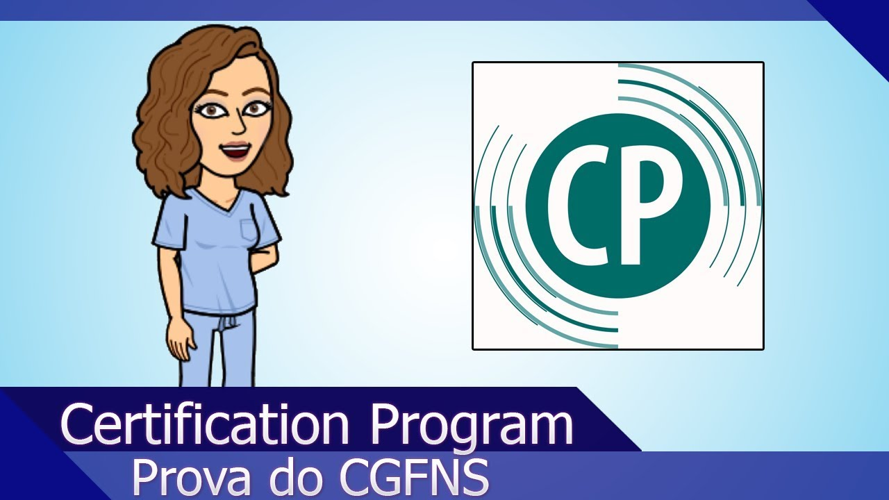 Cgfns Certification Program Republicando Com A Nova Vinheta Youtube