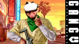 IM GONNA TAKE OVER THIS TOWN!! GangV GTA VR Battle Royale