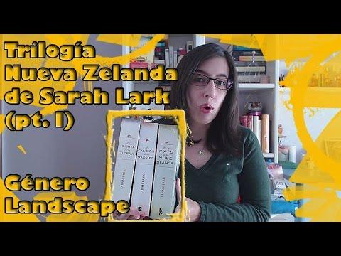 LaPágina17: ¿Qué es el género landscape?   Reseña Trilogía de Nueva Zelanda - Sarah Lark (parte I)