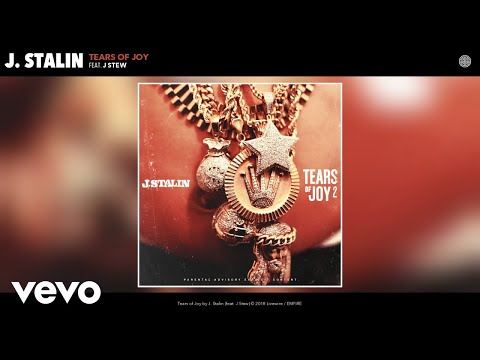 J. Stalin - Tears of Joy (Audio) ft. J Stew