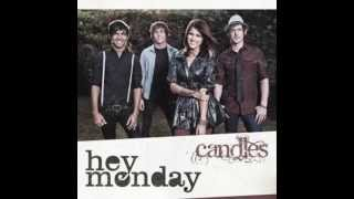 Hey Monday - Candles & Download Link