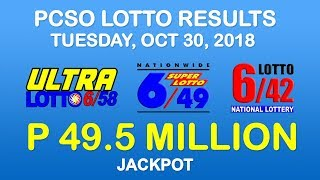 Lotto Result Today October 30 2018 PCSO (Ultra Lotto 6/58, Super Lotto 6/49, 6/42 results)