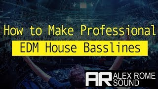 How to Make Big EDM House Bass Like Martin Garrix, Brooks, Mesto
