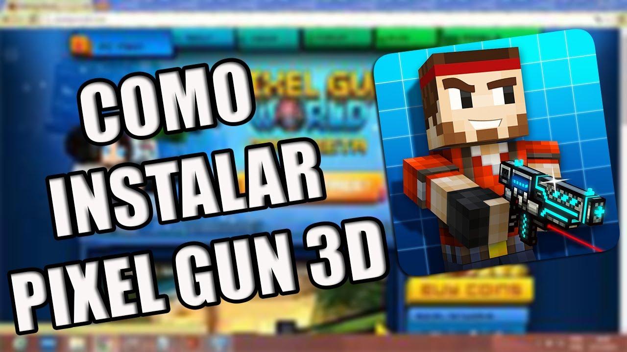 pe not gun 3d download pixel pc