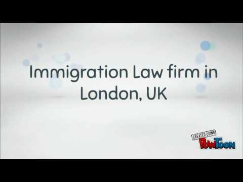 Immigration Law firm in London, UK