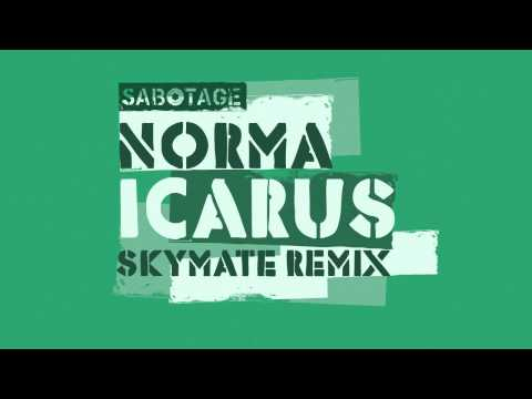 Norma - Icarus (Skymate Remix) [Sabotage]