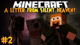 Minecraft: A LETTER FROM SILENT HEAVEN! - Part 2