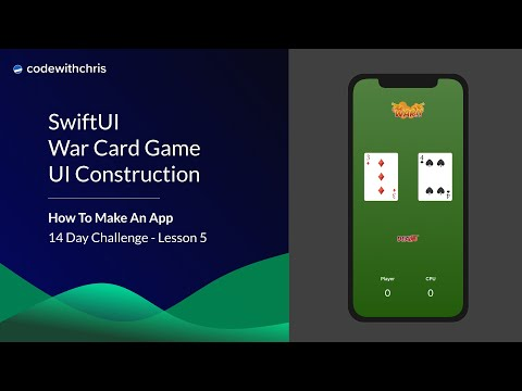 How To Make An App - War Card Game UI Construction (Lesson 5)