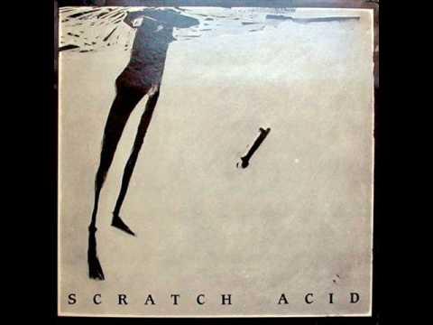 1.  Scratch Acid – She Said