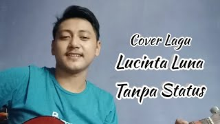 Lucinta Luna ft Dede satria - Tanpa Status   Cover Adi suhar chanel