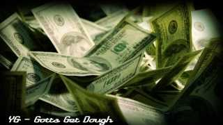 YG - Gotta Get Dough (Clear Bass Boost)