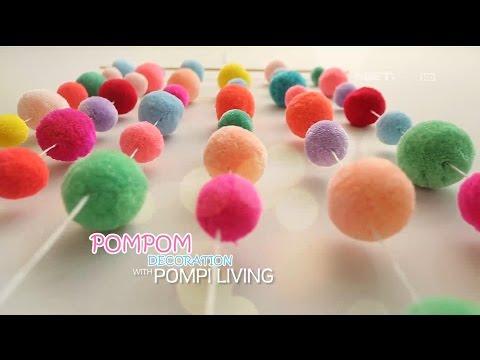 D'SIGN - DIY Cute Pom Pom Decorations