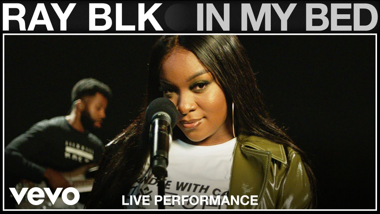 RAY BLK - In My Bed (Live Performance | Vevo)