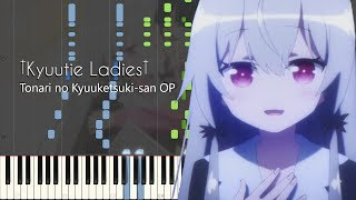 †Kyuutie Ladies† - Tonari no Kyuuketsuki-san OP - Piano Arrangement [Synthesia]