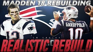 Life After Tom Brady | New England Patriots Realistic Rebuild | Madden 18 Connected Franchise 2017 Video