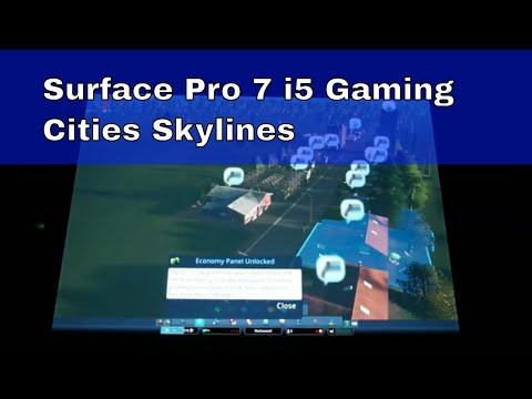 Gaming on the Surface Pro 7 i5 - Cities Skylines