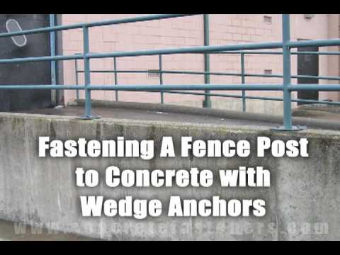 Wedge Anchors for Attaching Fence Post to Concrete - YouTube
