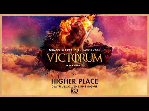 Higher Place vs. Victorum (Dimitri Vegas & Like Mike Refflections Mashup)