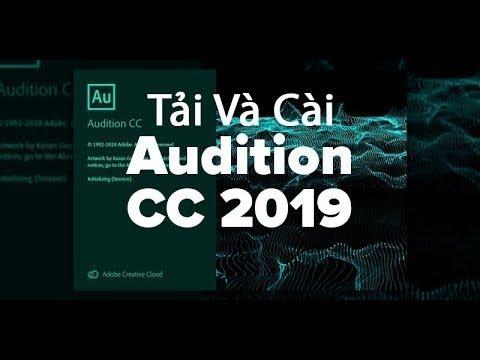 Hướng dẫn Tải và Cài adobe audition cc 2019 – Phần mềm chỉnh sửa âm thanh chuyên nghiệp