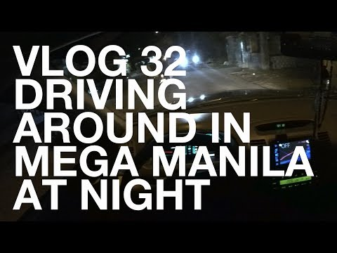 What Is It Like Driving Around In Mega Manila At Night?