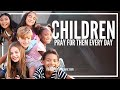 Prayer For Your Children - The Prayer For Our Children