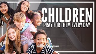 Prayer For Your Children | Daily Prayer For Our Children