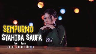 Sempurno - Syahiba Saufa ( Official Music Video ANEKA SAFARI )