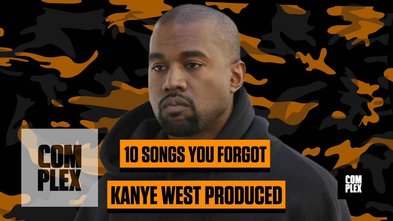 Top 10 songs you forgot kanye produced complex youtube malvernweather Choice Image