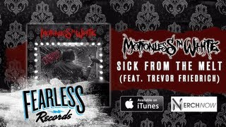 Watch Motionless In White Sick From The Melt feat Trevor Friedrich video