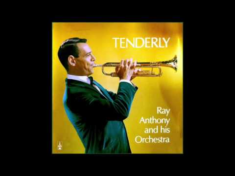 Tenderly - Ray Anthony