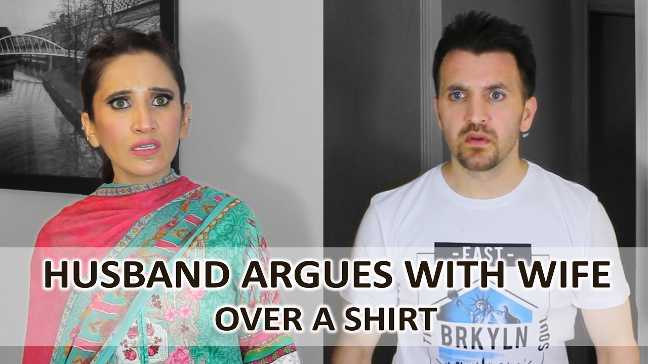 Husband Argues With Wife Over A Shirt | OZZY RAJA